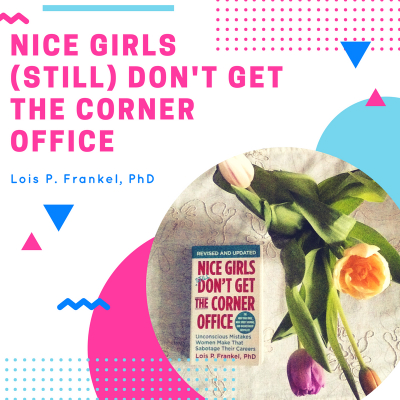 400x400Nice girls (STILl) don't get the corner office(1)